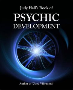 Judy Hall's Book of Psychic Development