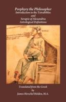 Porphyry the Philosopher - Introduction to Tetrabiblos and Serapio