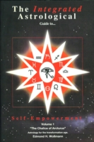 The Integrated Astrological Guide to Self-Empowerment: The Chalice of Arcturus - EBOOK