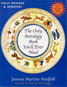 The Only Astrology Book You'll Ever Need - 21st Century Edition - EBOOK