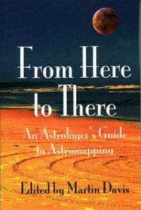 From Here to There - An Astrologer's Guide to Astromapping