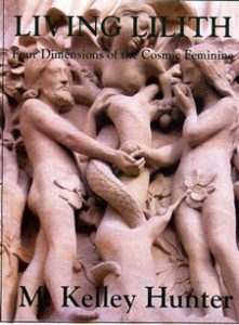 Living Lilith - Four Dimensions of the Cosmic Feminine