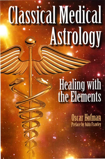 Classical Medical Astrology - Healing with the Elements