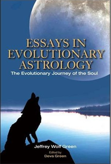 Essays on Evolutionary Astrology - The Evolutionary Journey of the Soul