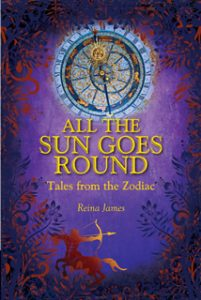 All the Sun Goes Round: Tales from the Zodiac - EBOOK