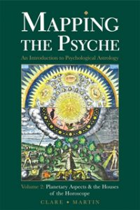 Mapping the Psyche Volume 2: Houses and Aspects
